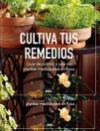 Nuevo libro: CULTIVA TUS REMEDIOS