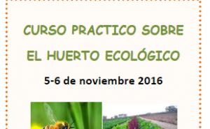 Curso Practico Huerto Ecológico en Benicarló 5 y 6 Noviembre