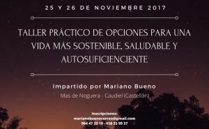 TALLER PRÁCTICO DE OPCIONES PARA UNA VIDA MÁS SOSTENIBLE, SALUDABLE Y AUTOSUFICIENTE       24-25-26 noviembre